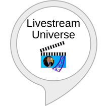 Amazon Alexa Flash Briefing Livestream Universe Update