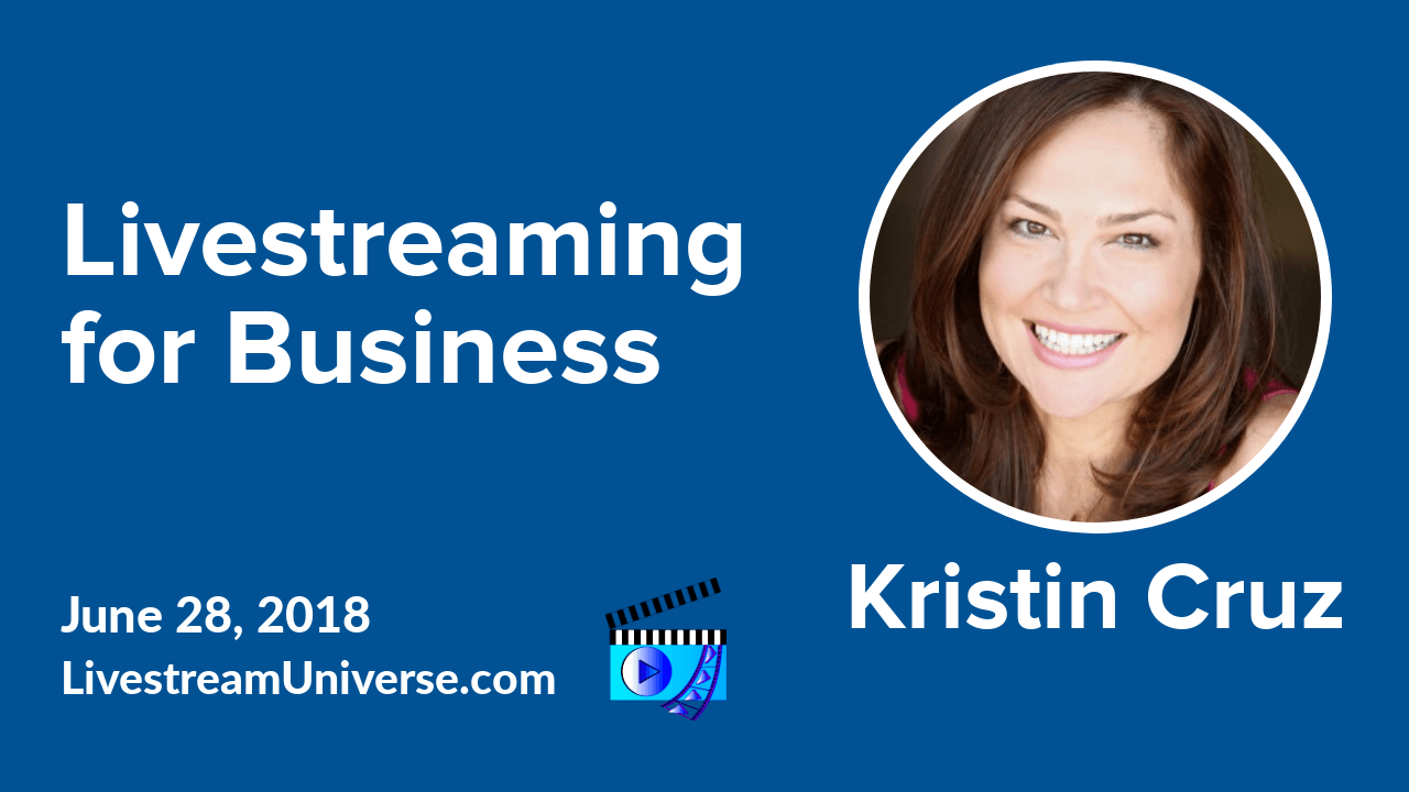 kristin cruz livestreaming for business