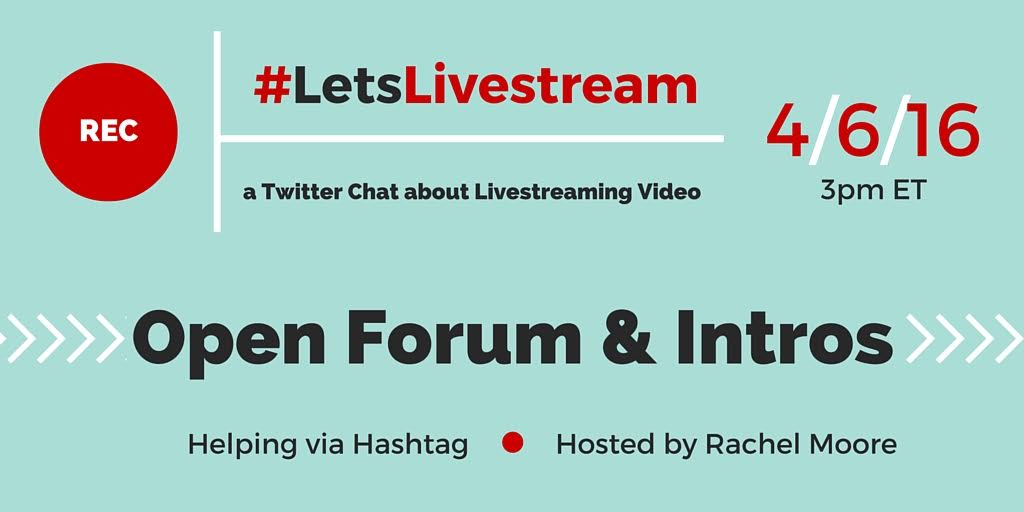 #LetsLivestream Twitter Chat