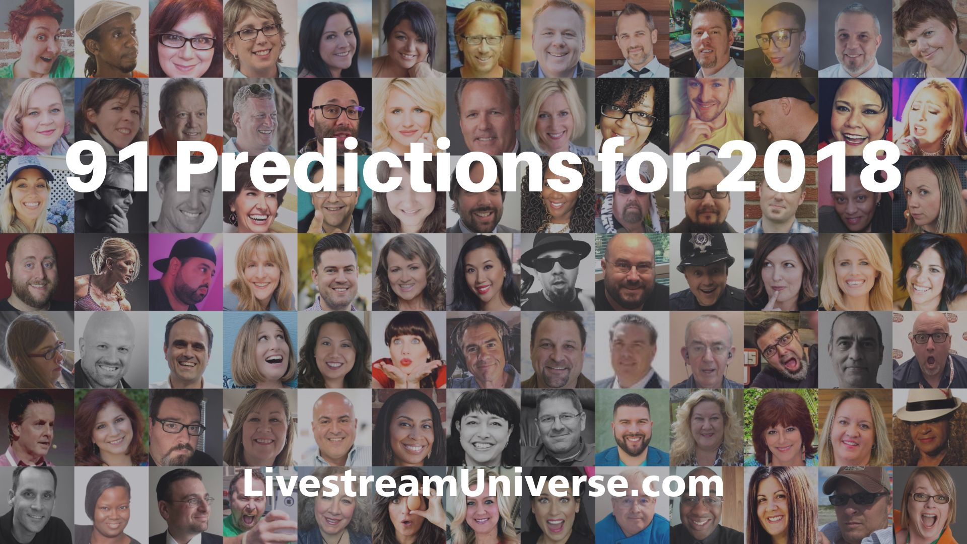 91 Predictions for 2018 Livestream Universe