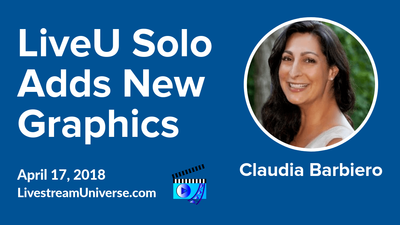 LiveU Solo graphics Claudia Barbiero