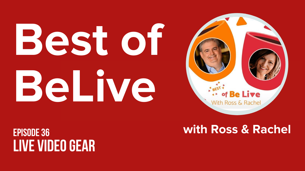 best of belive with ross brand and rachel moore ep36 live streaming gear