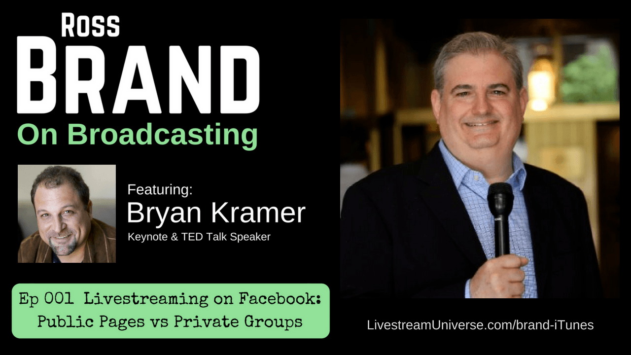 Bryan Kramer Brand on Broadcasting