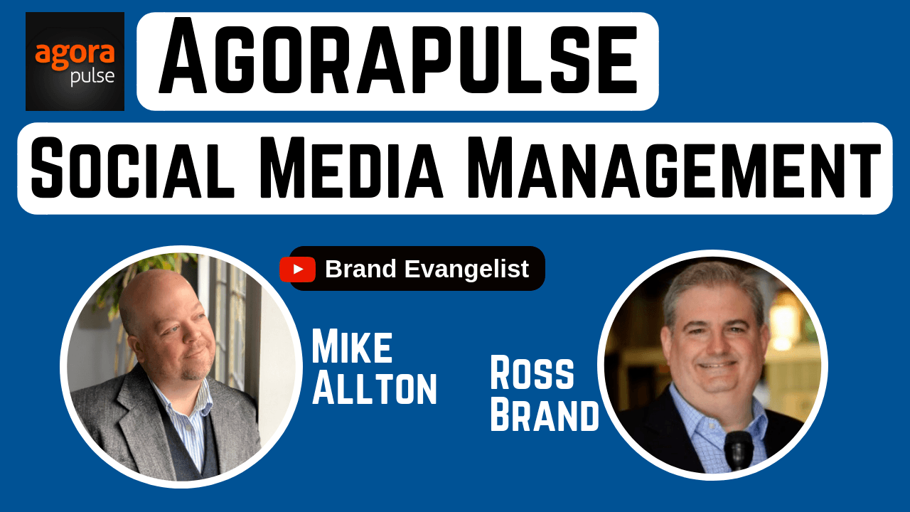 Mike Allton Ross Brand Agorapulse