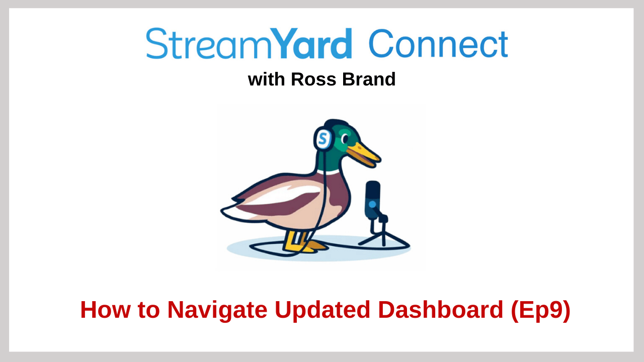 StreamYard Connect with Ross Brand Ep 9
