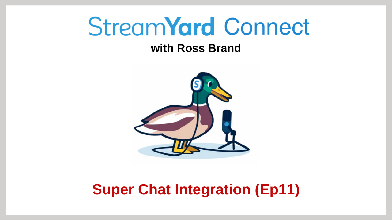 StreamYard Connect Ep 11