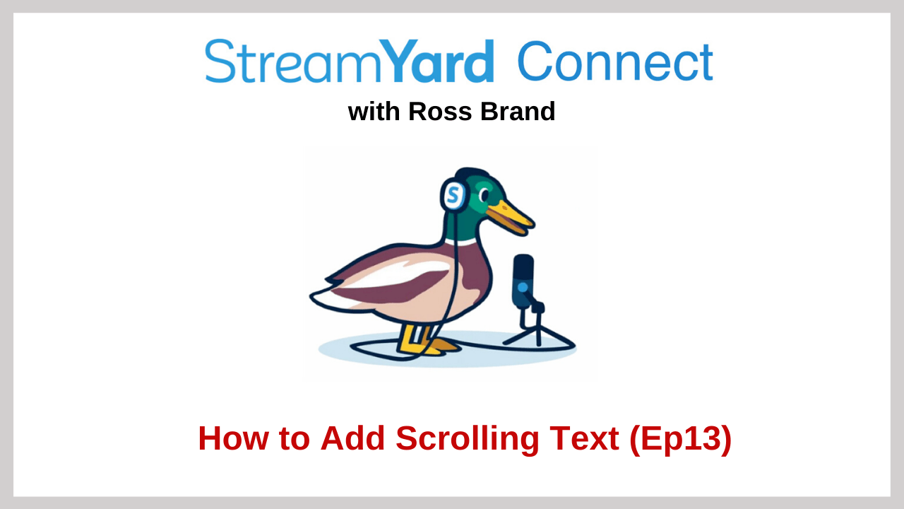 StreamYard Connect Ep 13