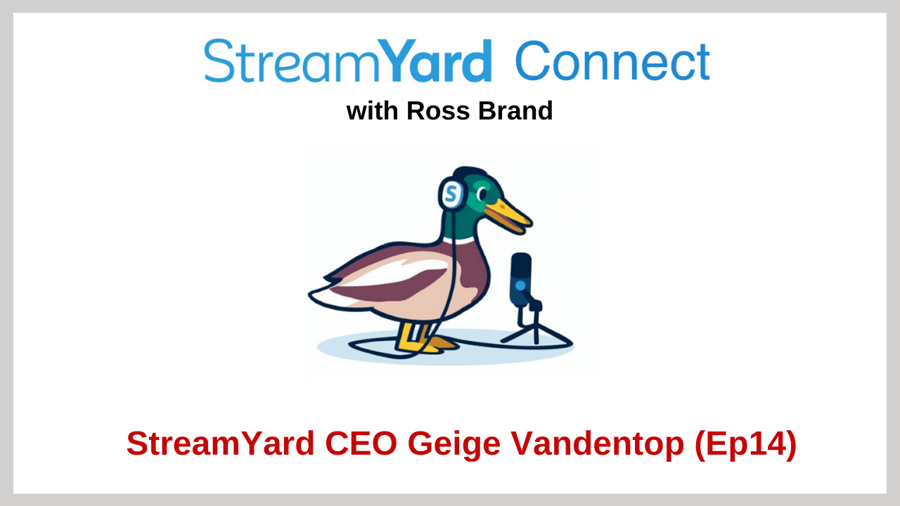 StreamYard Connect Ep 14