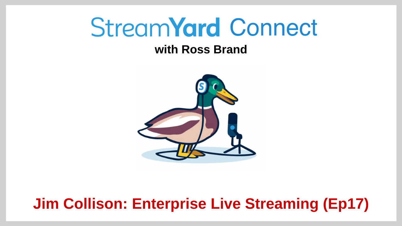 StreamYard Connect Jim Collison ep17