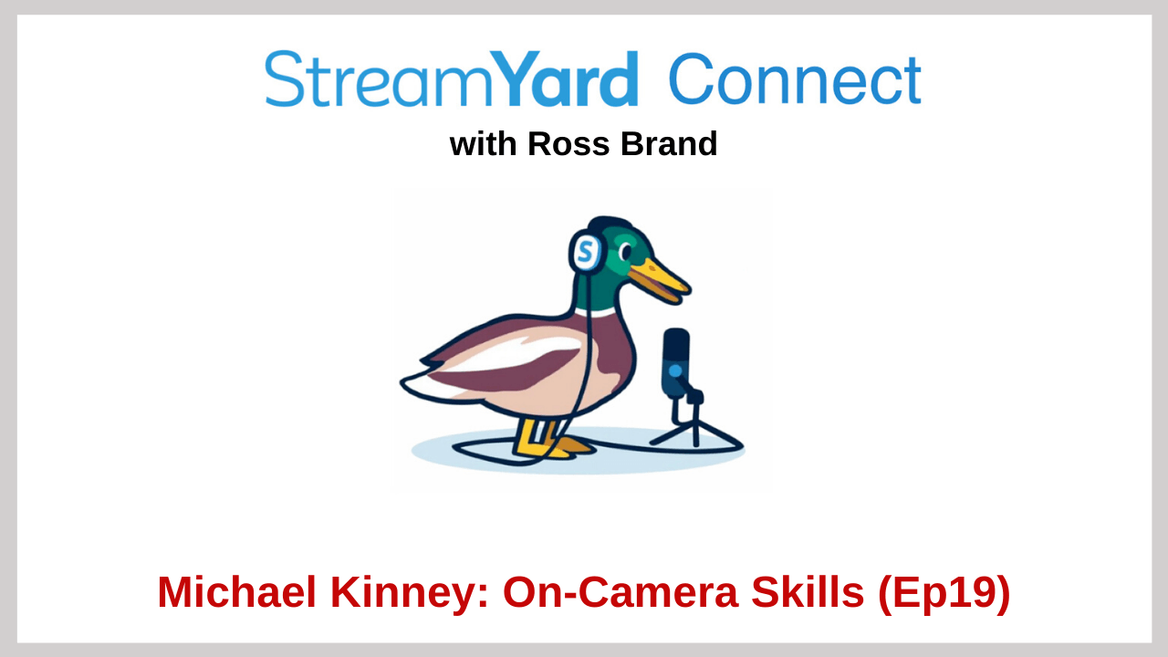 michael kinney streamyard connect with ross brand