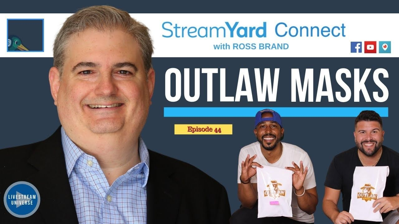 outlaw masks carlos gil reggie williams StreamYard Connect with Ross Brand Ep44