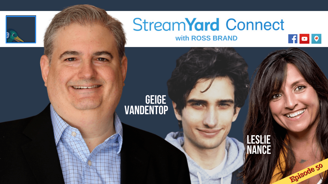 StreamYard Connect Ross Brand Geige Vandentop Leslie Nance