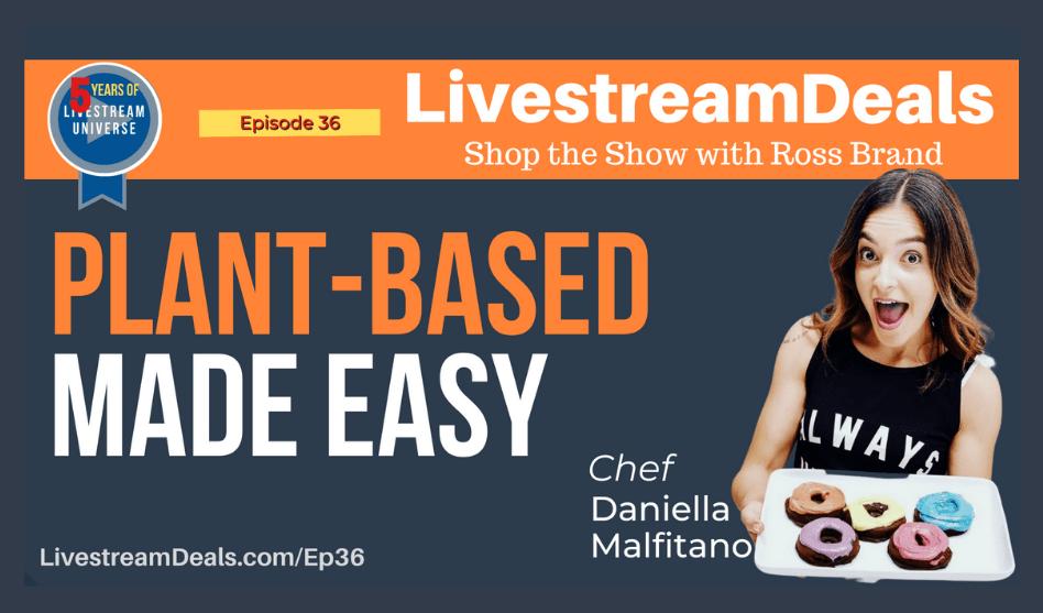 Chef-Daniella-Malfitano-Livestream-Universe-Deals-Ep36