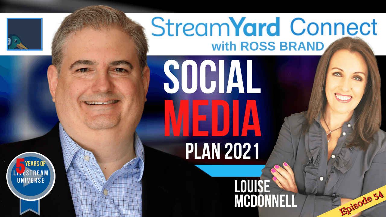 Ep54 SYC Louise McDonnell StreamYard Connect with Ross Brand