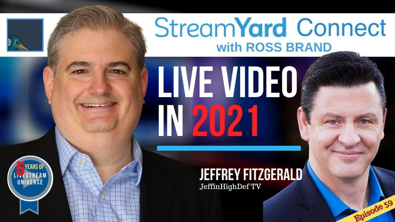 Jeffrey fitzgerald jeffinhighdef streamyard connect with Ross Brand ep59