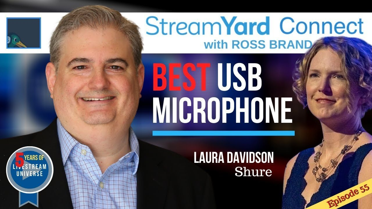 Laura Davidson Shure MV7 StreamYard Connect with Ross Brand Ep55