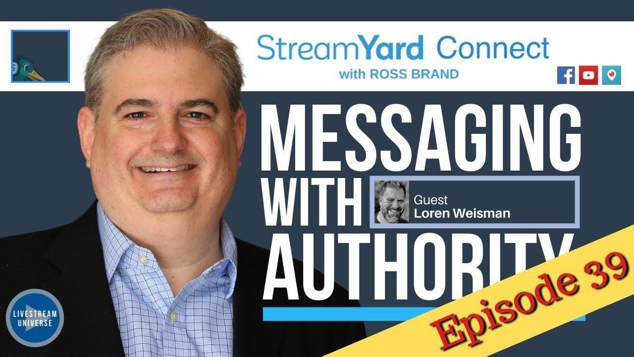 StreamYard Connect with Ross Brand Ep39 Loren Weisman