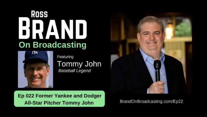 Tommy-John-Yankees-Dodgers-Pitcher-Ross-Brand-on-Broadcasting