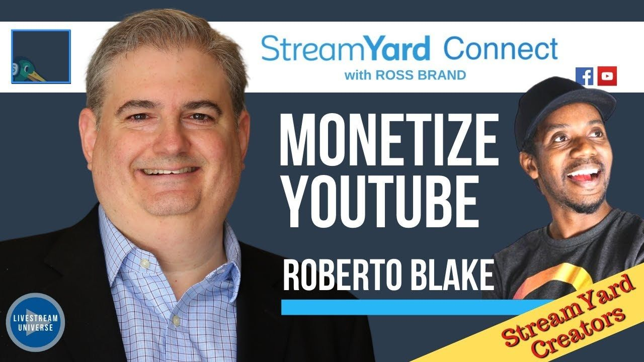roberto blake monetize youtube streamyard connect with ross brand ep42