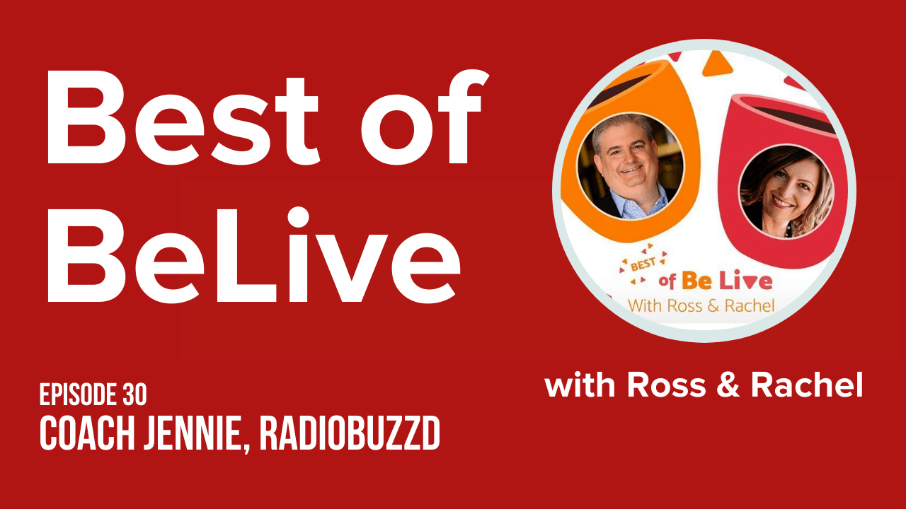 best of belive with ross brand and rachel moore ep30 coach jennie, radiobuzzd