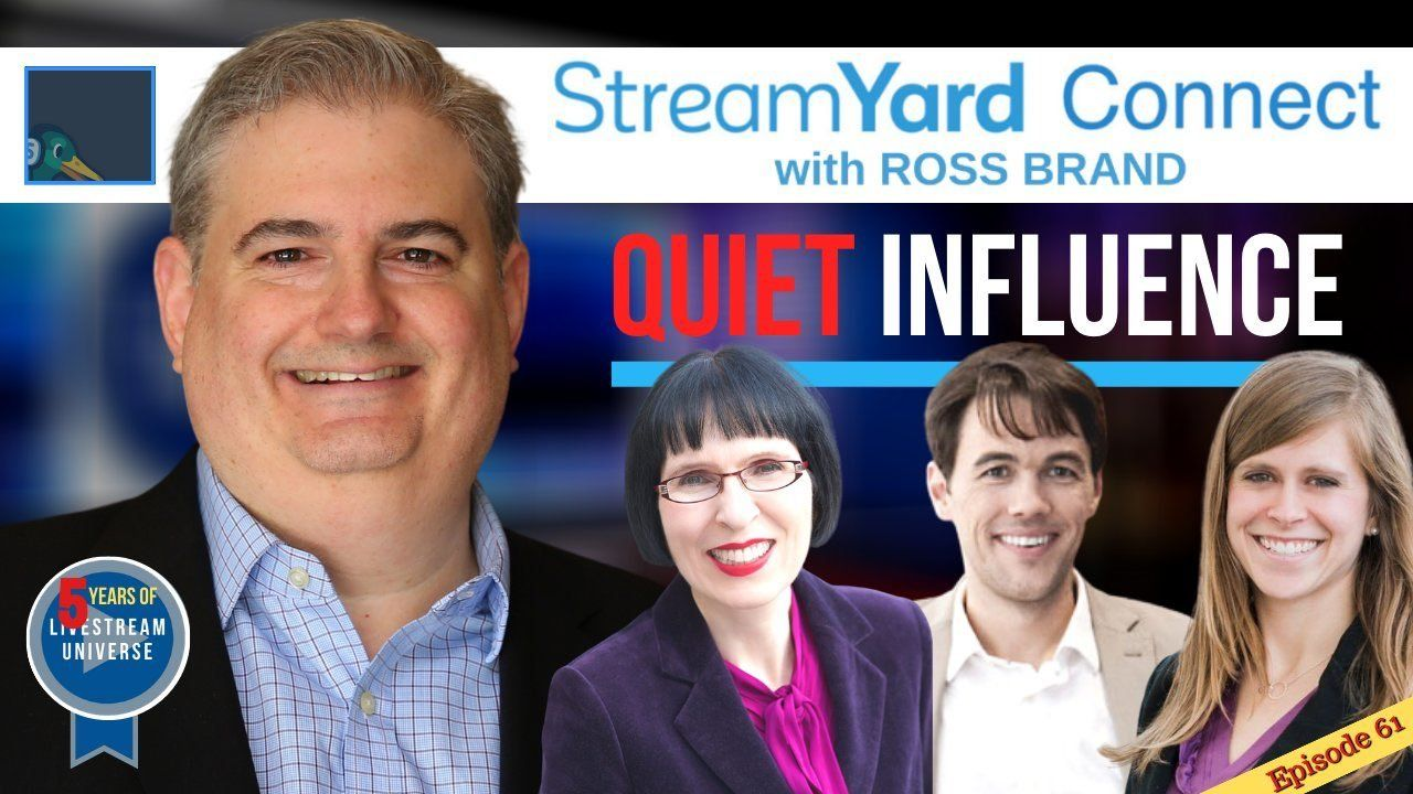 StreamYard Connect with Ross Brand Ep61 Quiet Influence Introvert Panel